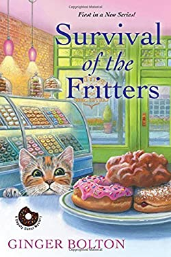 Survival of the Fritters (A Deputy Donut Mystery)