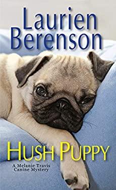 Hush Puppy (A Melanie Travis Mystery)