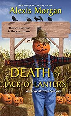 Death by Jack-o-Lantern (An Abby McCree Mystery)