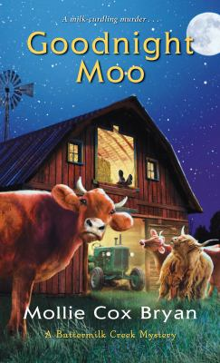 Goodnight Moo (Buttermilk Creek Mystery): 2