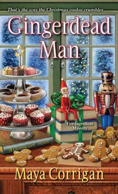 Gingerdead Man (A Five-Ingredient Mystery)