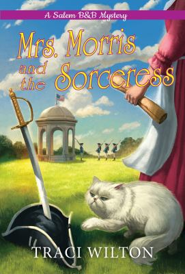 Mrs. Morris and the Sorceress (A Salem B&B Mystery)