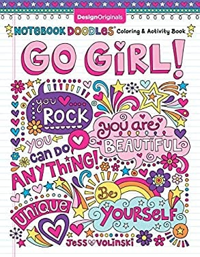 Notebook Doodles Go Girl!: Coloring & Activity Book (Design Originals) (30 Inspiring Designs; Beginner-Friendly Empowering Art Activities for Tweens,