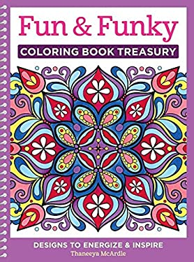 Fun & Funky Coloring Book Treasury: Designs to Energize and Inspire (Coloring Bk Treasury)