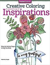 Creative Coloring A Second Cup of Inspirations : More Art Activity Pages to Help You Relax 23205706