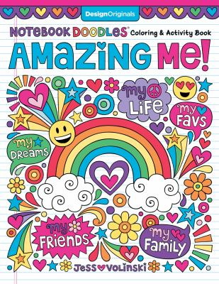 Notebook Doodles Amazing Me!: Coloring & Activity Book (Design Originals) 32 Inspiring Designs; Beginner-Friendly Empowering Art Activities for Tweens