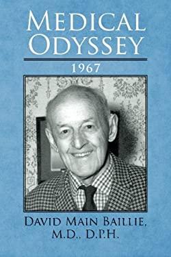 Medical Odyssey: 1967