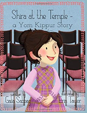 Shira at the Temple: a Yom Kippur Story (Shira's Series) (Volume 3)