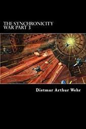 The Synchronicity War Part 3 (Volume 3) 22476276