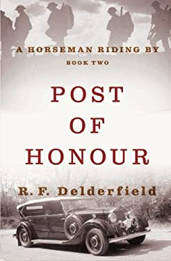 Post of Honour (A Horseman Riding By) (Volume 2)