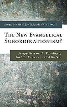 The New Evangelical Subordinationism?