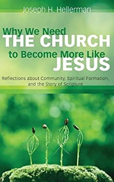 Why We Need the Church to Become More Like Jesus
