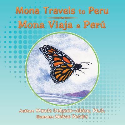 Mona Travels to Peru