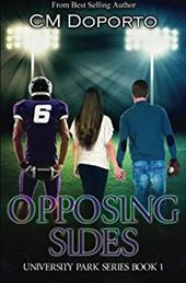 Opposing Sides: Book 1 (University Park) (Volume 1) 23786750