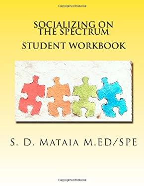 Socializing on the Spectrum Student Workbook