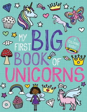 My First Big Book of Unicorns