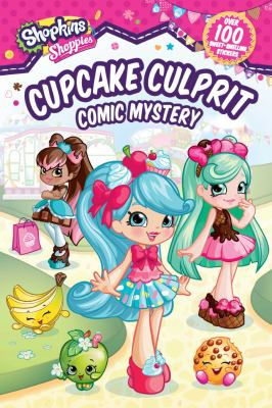 Shoppies Cupcake Culprit: Comic Mystery (Shopkins: Shoppies)