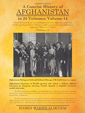 A Concise History of Afghanistan in 25 Volumes: Volume 14