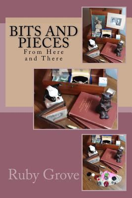 Bits and Pieces from Here and There