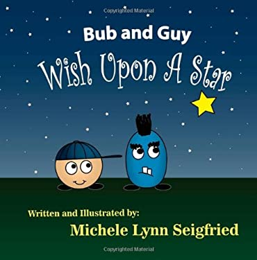 Bub and Guy Wish Upon A Star (Volume 2)