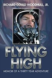 Flying High: Memoir of a Thirty Year Adventure 21210510