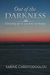 Out of the Darkness: Growing Up in Wartime Germany 21522148