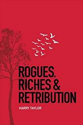 Rogues, Riches & Retribution 21363619