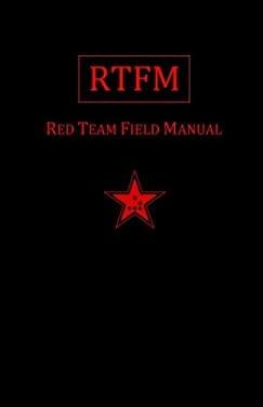 Rtfm : Red Team Field Manual