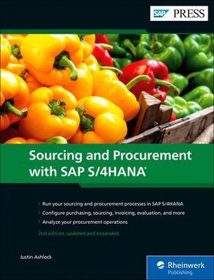 SAP S/4HANA Sourcing and Procurement (Second Edition) (SAP PRESS)