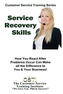 Service Recovery Skills (Customer Service Training Series)
