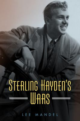 Sterling Haydens Wars (Hollywood Legends Series)
