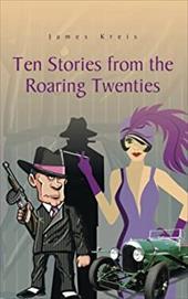 Ten Stories from the Roaring Twenties 21598063