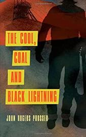 The Cool, Coal and Black Lightning 21758614