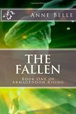 The Fallen (Armageddon Rising) (Volume 1)