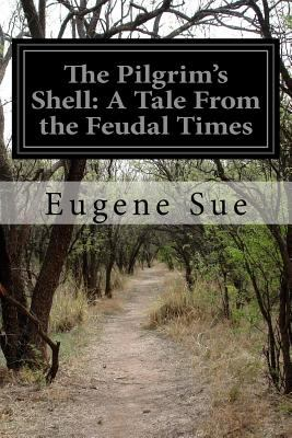 Pilgrim's Shell: a Tale from the Feudal Times