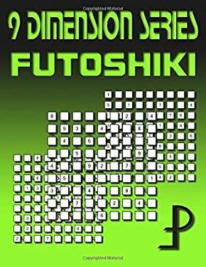 9 Dimension Series: Futoshiki (Volume 13)