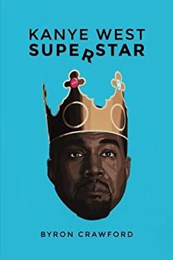 Kanye West Superstar