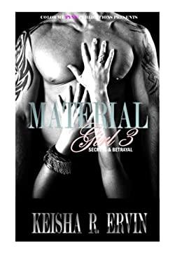 Material Girl 3: Secrets & Betrayals