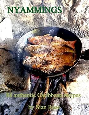 Nyammings: 88 authentic Caribbean recipes (Volume 1)