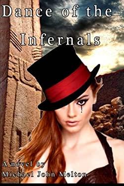 Dance of the Infernals (Volume 1)