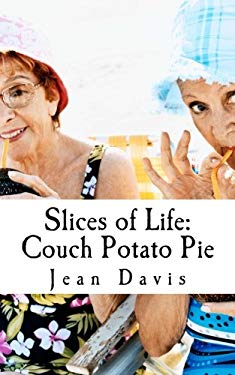 Slices of Life: Couch Potato Pie