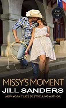 Missy's Moment (The West Series) (Volume 4)