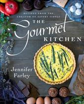 The Gourmet Kitchen: Recipes from the Creator of Savory Simple 23500856