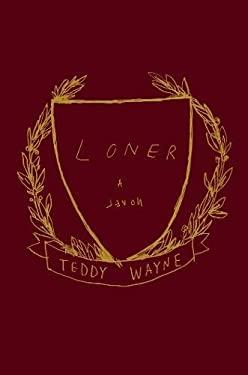 Loner: A Novel