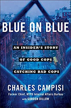 ISBN 9781501127199 product image for Blue on Blue: An Insider's Story of Good Cops Catching Bad Cops | upcitemdb.com