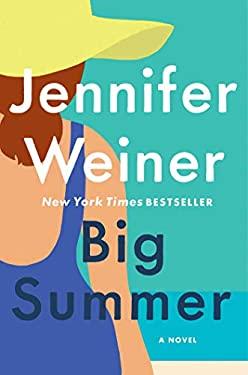 Big Summer: A Novel