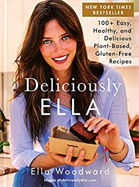 Deliciously Ella: 100+ Easy, Healthy, and Delicious Plant-Based, Gluten-Free Recipes (1)