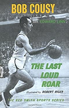 The Last Loud Roar