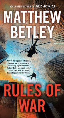 Rules of War: A Thriller (4) (The Logan West Thrillers)