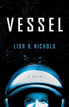 Vessel: A Novel